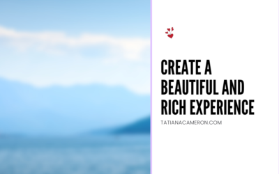 Create a Beautiful and Rich Experience