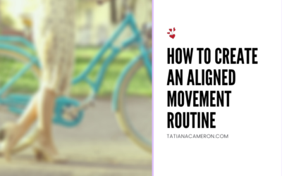 How to Create an Aligned Movement Routine