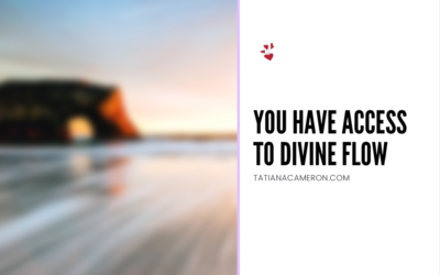 You Have Access to Divine Flow