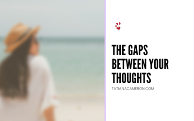 The Gaps Between Your Thoughts