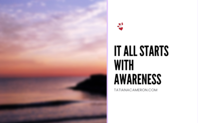 It All Starts With Awareness